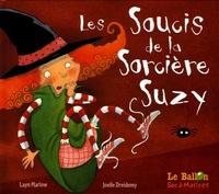 Layn Marlow et Joëlle Dreidemy - Les soucis de la sorcière Suzy.