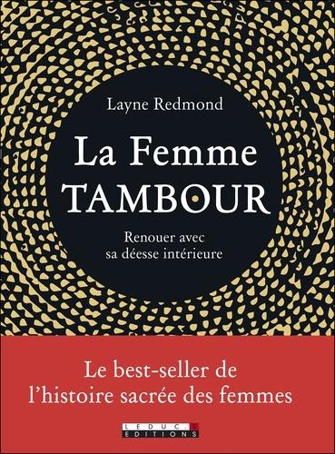 La femme Tambour. Renouer avec sa déesse intérieure