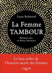 La femme Tambour- Renouer avec sa déesse intérieure - Layne Redmond |