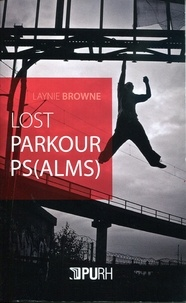 Laynie Browne - Lost Parkour Ps(alms).
