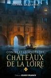 Lazzarini - Contes et légendes des châteaux de la Loire.