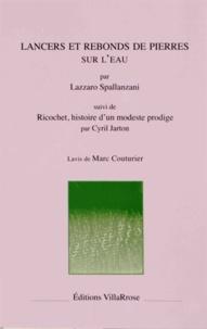 Lazzaro Spallanzani - Lancers et rebonds de pierres sur l'eau.