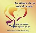 Leïla Chellabi - Au silence de la voix du coeur.