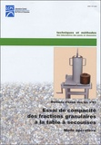 LCPC - Essai de compacités des fractions granulaires à la table à secousses - Mode opératoire Méthode d'essai N°61.
