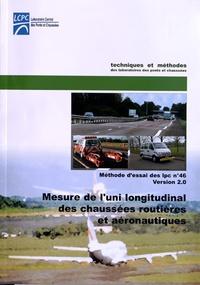 LCPC - Mesure de l'uni longitudinal des chaussées routières et aéronautiques - Exécution et exploitation des relevés profilométriques.
