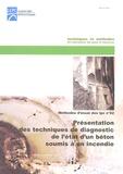 LCPC - Présentation des techniques de diagnostic de l'état d'un béton soumis à un incendie - Méthodes d'essai n°62.
