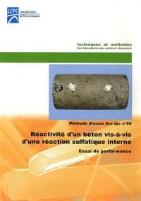 LCPC - Réactivité d'un béton vis-à-vis d'une réaction sulfatique interne - Essai de performance.