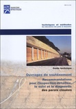 LCPC - Recommandations pour l'inspection détaillée, le suivi et le diagnostic des parois clouées - Guide technique.