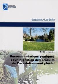 LCPC - Recommandations pratiques pour la gestion de l'assainissement pluvial - Guide technique.