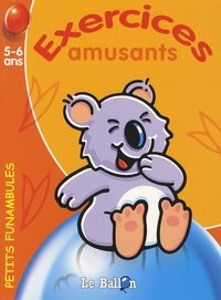 Le Ballon - Exercices amusants koala - 5-6 ans.