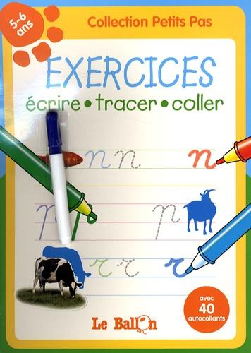 Le Ballon - Exercices écrire tracer coller - 5-6 ans.