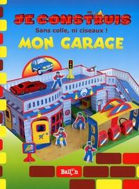 Le Ballon - Je construis mon garage - Sans colle, ni ciseaux !.