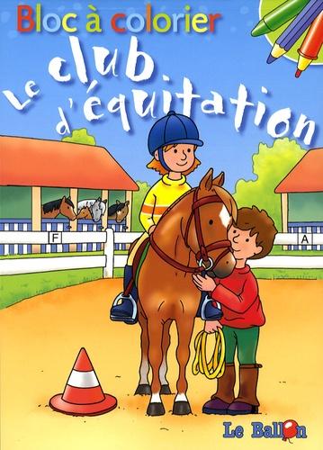 Le Ballon et Carine Smeers - Le club d'équitation - Bloc à colorier.