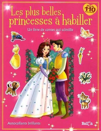 Le Ballon - Les plus belles princesses à habiller.