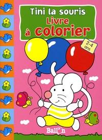Le Ballon - Tini la souris Livre à colorier 2-4 ans.