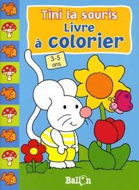 Le Ballon - Tini la souris Livre à colorier 3-5 ans.