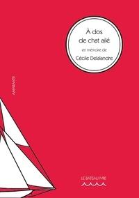 Jean-Pierre Daliès - A dos de chat ailé - En mémoire de Cécile Delalandre.
