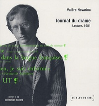 Valère Novarina - Journal du drame. 1 CD audio