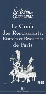 Le Bottin Gourmand - Le guide des restaurants, bistrots et brasseries de Paris.