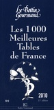 Le Bottin Gourmand - Les 1000 meilleures tables de France 2010.