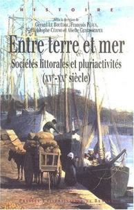 Entre terre et mer - Sociétés littorales et pluriactivités (XVe-XXe siècle).pdf