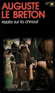 Le Breton - Razzia sur la chnouf.
