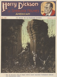 Robert Darvel - Harry Dickson - Le Sherlock Holmes américain N° 183 : Le secret de la Pyramide invisible.