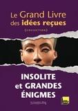 Le Cavalier bleu - Insolite et grandes énigmes - Le Grand Livre des idées reçues.