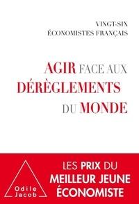 Le Cercle des économistes - Agir face aux dérèglements du monde - Par vingt-six économistes français.