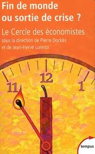 Le Cercle des économistes - Fin de monde ou sortie de crise ?.