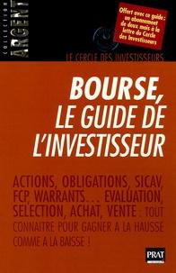 Téléchargement de livre en français Bourse, le guide de l'investisseur par Le cercle des investisseurs (Litterature Francaise) 9782858908493