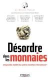 Le Cercle Turgot et Jean-Louis Chambon - Désordre dans les monnaies - L'impossible stabilité du système monétaire international ?.