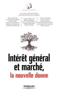 Le Cercle Turgot - Intérêt général et marché, la nouvelle donne.