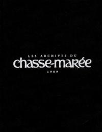 Le Chasse-Marée - Les archives du Chasse-Marée 1989.