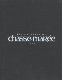 Le Chasse-Marée - Les archives du Chasse-Marée 1991.