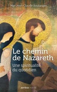 Google livres en pdf téléchargements gratuits Le chemin de Nazareth  - Une spiritualité du quotidien