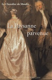 Le Chevalier de Mouhy - La Paysanne parvenue - Ou Les Mémoires de madame la marquise de L** V**.