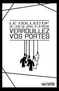 Le Collectif De L'Eau De Javel - Verrouillez vos portes.