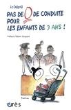 Le collectif - Pas de 0 de conduite pour les enfants de 3 Ans !.