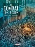 Philippe Thirault - Le Combat des Justes - Six récits de résistance.