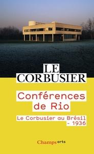 Le Corbusier - Conférences de Rio - Le Corbusier au Brésil, 1936.