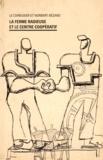 Le Corbusier et Norbert Bézard - La Ferme radieuse et le centre coopératif.