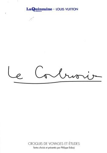 Le Corbusier - Le Corbusier - Croquis de voyages et études.