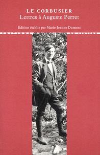 Le Corbusier - Lettres à ses maîtres - Tome 1, Lettres à Auguste Perret.