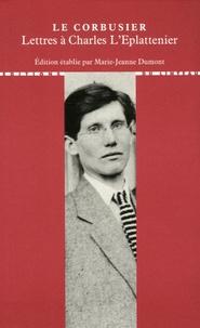 Le Corbusier - Lettres à ses maîtres - Tome 2, Lettres à Charles l'Eplattenier.