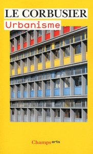 Le Corbusier - Urbanisme.