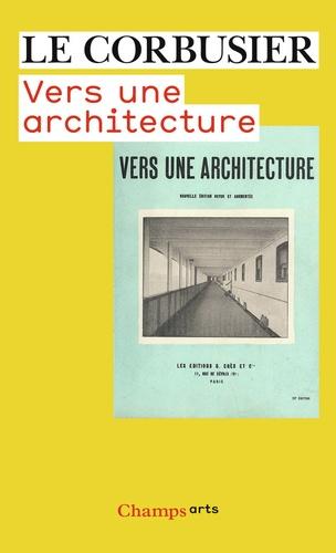 Le Corbusier - Vers une architecture.