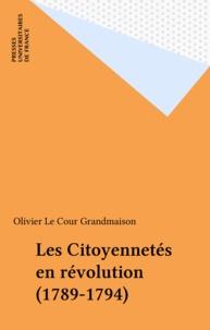 Le Cour - Les citoyennetés en révolution - 1789-1794.