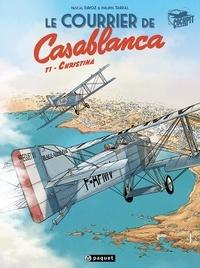 Philippe Tarral - Le Courrier de Casablanca 1 - Christina.