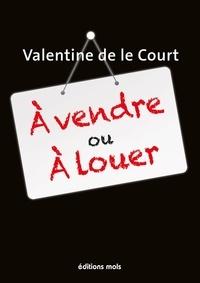 Le court valentine De - À vendre ou à louer.